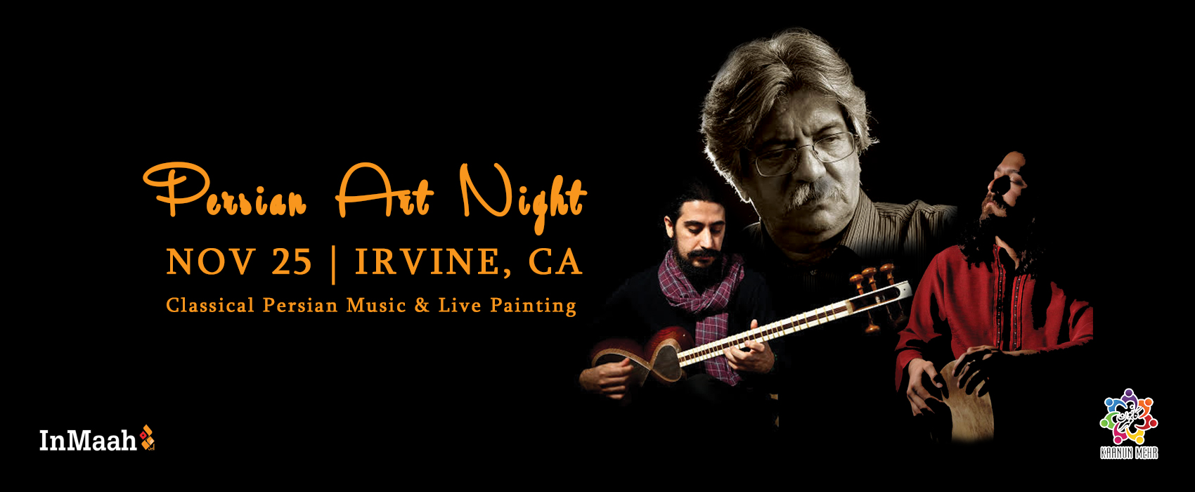 Persian Art Night w/ Akhavass | InMaah Magazine | Iranian Magazine San Diego, Orange County, Los Angeles